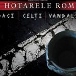 """""""La hotarele Romei: Daci, Celţi, Vandali"""", expoziţie nouă la MNIT Cluj"""
