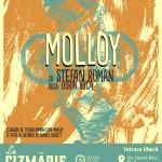 Molloy, o nouă piesă jucată La Cizmărie Cafe. Luni e seară…braziliană