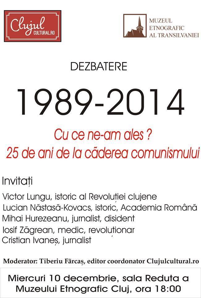 Nouă ediţie din Serile Clujul Cultural: 1989-2014. Cu ce ne-am ales? 25 de ani de la căderea comunismului