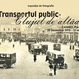 """""""Transportul public în Clujul de altădată"""", expozitie de fotografie la Casino"""