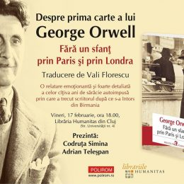 Prima carte a lui Orwell, lansare la Humanitas Cluj