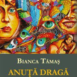 """Tânăra scriitoare Bianca Tămaș lansează un nou roman, """"Anuță dragă"""""""