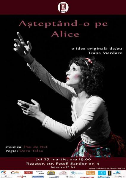 Afis Reactor - Asteptand-o pe Alice