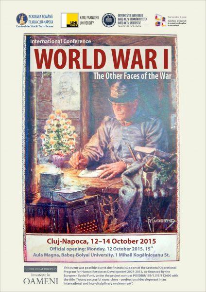 """Conferinţa internaţională  ,, Primul Război Mondial –  Alte fețe ale războiului"""""""